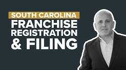South Carolina Franchise Registration and Filing |